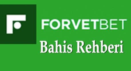 Forvetbet Bahis Rehberi