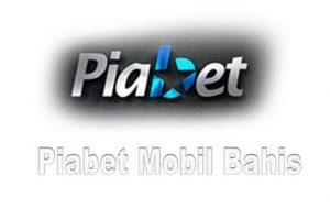 Piabet Mobil Canlı bahis
