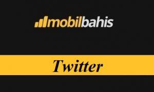 Mobilbahis Twitter Adresi Nedir?