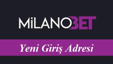 Milanobet Yeni Giriş Adresi