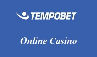 Tempobet Online Casino