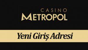 CasinoMetropol180 Güncel Adres - Casino Metropol 180 Yeni Giriş Adresi