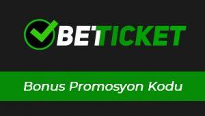 Betticket Bonus Promosyon Kodu