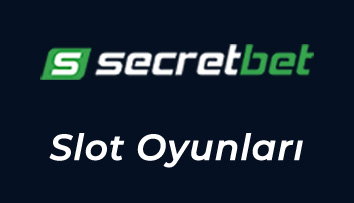 secretbet slot oyunları