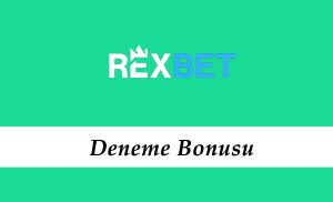 Rexbet Deneme Bonusu