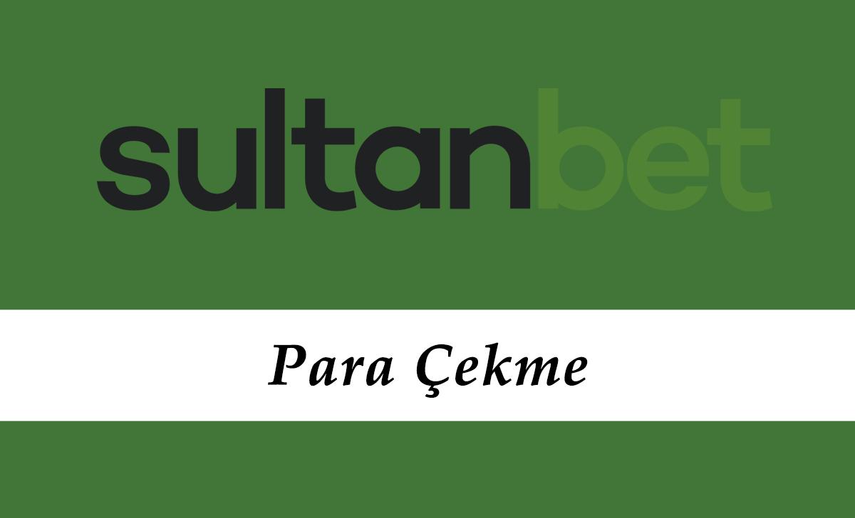 Sultanbet Para Çekme