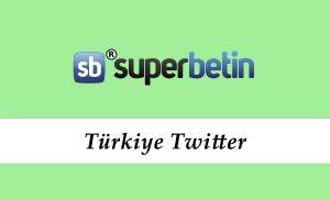 Süperbetin Türkiye Twitter