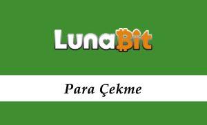 Lunabit Para Çekme